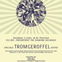 The Diamond Exchange: Tromgeroffel