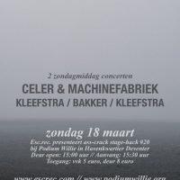ACSH #20: Celer & Machinefabriek + Kleefstra/Bakker/Kleefstra