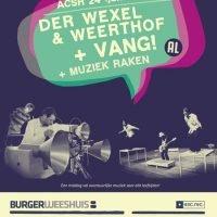 ACSH #24 (junior): Der Wexel & Weerthof + Vang! + Muziek Raken