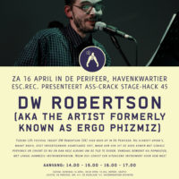 ACSH #45: DW Robertson (The Artist Formerly Known As Ergo Phizmiz)