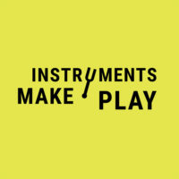 Instruments Make Play festival