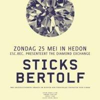 The Diamond Exchange: Sticks, Bertolf