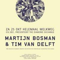 The Diamond Exchange: Martijn Bosman, Tim van Delft