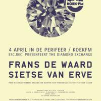 The Diamond Exchange / Koek FM: Frans de Waard & Sietse van Erve