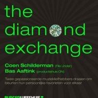 The Diamond Exchange: Bas Aaftink, Coen Schilderman